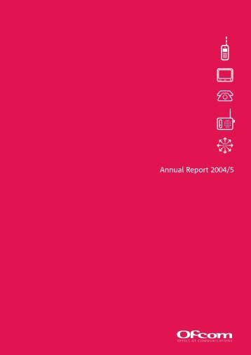 Annual Report 2004-05 – Full Document - Ofcom