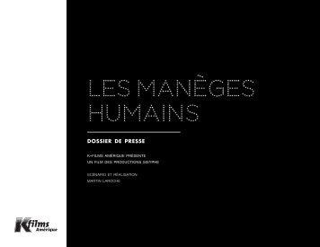 Les manèges humains - K-Films Amérique