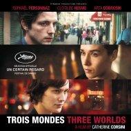 TROIS MONDES THREE WORLDS - Festivals