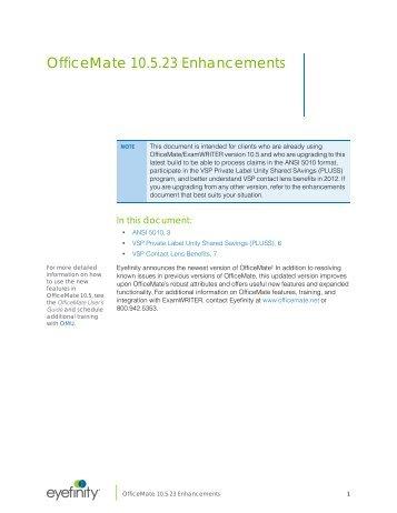OfficeMate 10.5 Enhancements