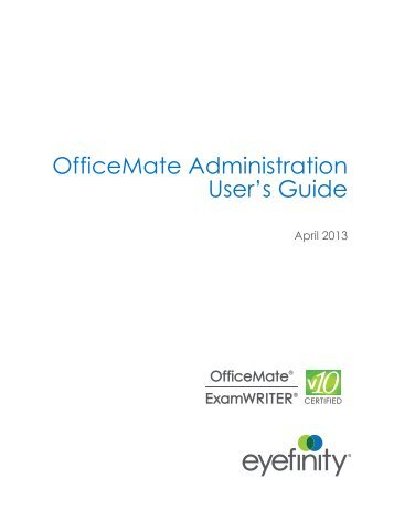 OfficeMate Administration User's Guide - OfficeMate Software ...