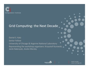 Grid Compu7ng: the Next Decade - Open Grid Forum