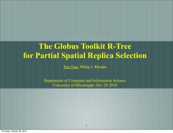 The Globus Toolkit R-Tree for Partial Spatial Replica Selection