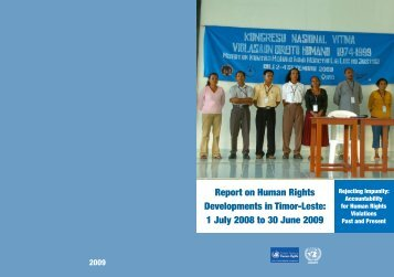 Report on Human Rights Developments in Timor-Leste: 1 ... - Unmit