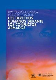 los derechos humanos durante los conflictos armados - Office of the ...