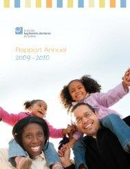 Rapport Annuel 2009- 2010 - Ordre des hygiénistes dentaires du ...
