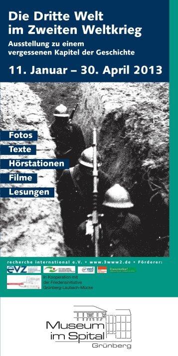 Die Dritte Welt im Zweiten Weltkrieg, 11.1. – 30.4.2013, Flyer ...