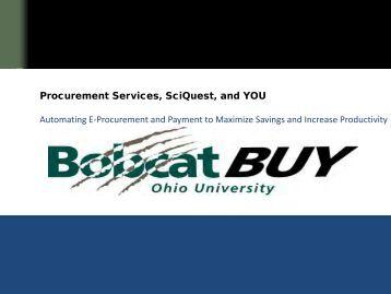 Procurement Services, SciQuest, and YOU ... - Ohio University