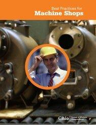 Machine Shops - Ohio Bureau of Workers' Compensation
