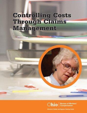 Controlling Costs Through Claims Management - Ohio Bureau of ...