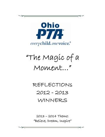 "2012 - 2013 Theme ""The Magic of a Moment"" Winners ... - Ohio PTA"