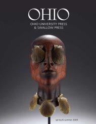 Ohio University Press & Swallow Press - Spring & Summer 2009 ...