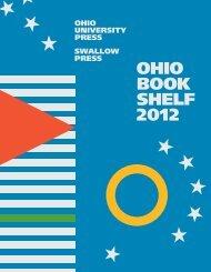 Ohio Bookshelf 2012 - Ohio University Press & Swallow Press