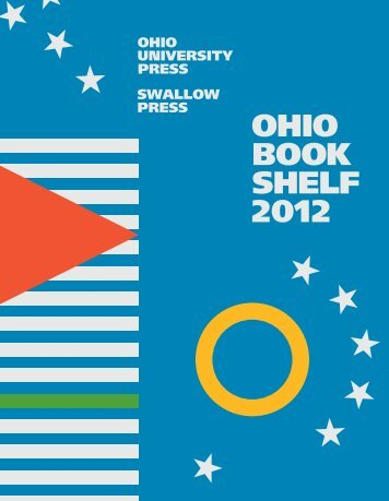 Ohio Bookshelf 2012 - Ohio University Press & Swallow Press