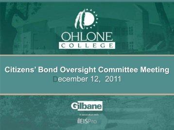 Presentation December 12, 2011 - Citizens' Bond ... - Ohlone College