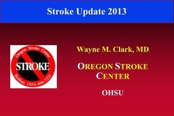 Stroke Update 2013 - Oregon Health & Science University
