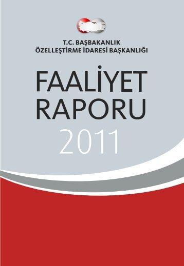 2011 Yılı Faaliyet Raporu - Özelleştirme İdaresi Başkanlığı