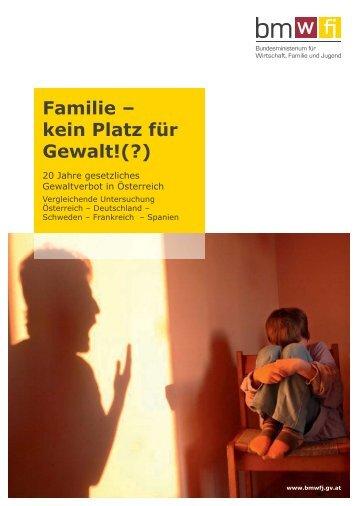 Familie – kein Platz für Gewalt!(?) 20 Jahre ... - Kinderrechte