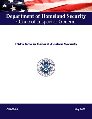 TSA's Role in General Aviation Security, OIG-09-69 - Office of ...