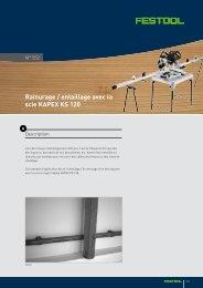 Rainurage / entaillage avec la scie KAPEX KS 120 - Festool