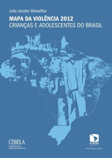 mapa da violência 2012 crianças e adolescentes do brasil