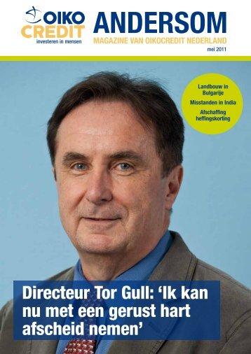 Directeur Tor Gull: 'Ik kan nu met een gerust hart ... - Oikocredit