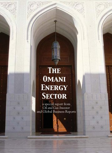 The Omani Energy Sector - Oil and Gas Investor