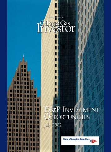 E&P INVESTMENT E&P INVESTMENT - Oil and Gas Investor