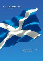 Choosing Scotland's Future - Scottish Government
