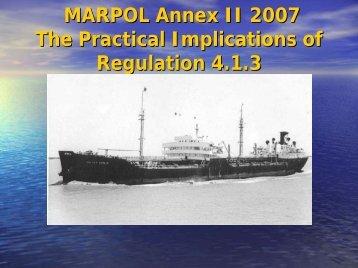 MARPOL Annex II 2007 The Practical Implications of Regulation 4.1.3