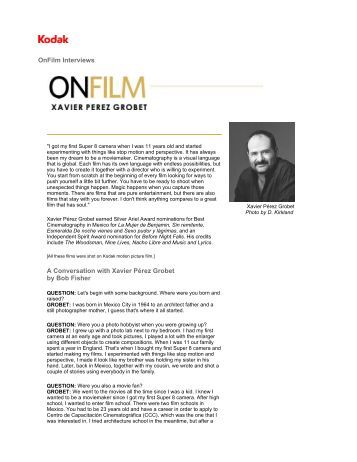OnFilm Interviews A Conversation with Xavier Pérez Grobet ... - Kodak