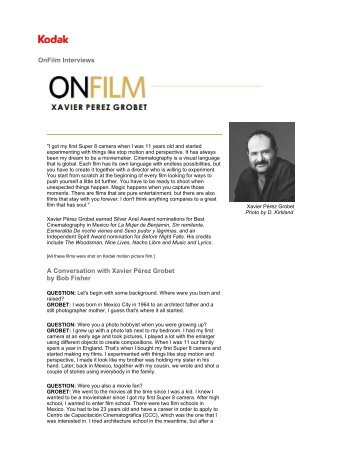 OnFilm Interviews A Conversation with Xavier Pérez Grobet ... - Kodak