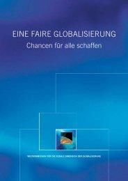 EINE FAIRE GLOBALISIERUNG - International Labour Organization