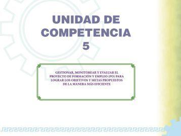 UNIDAD DE COMPETENCIA 5 - OIT/Cinterfor