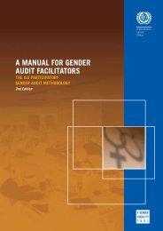 A manual for gender audit facilitators - International Labour ...