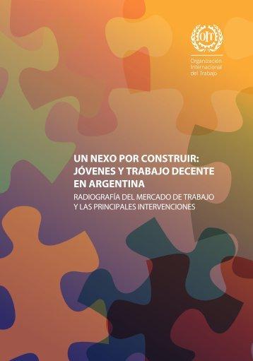 Un nexo por construir: jóvenes y trabajo decente en Argentina - Oit