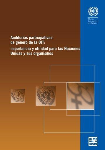 Auditorías participativas de género de la OIT: importancia y utilidad ...