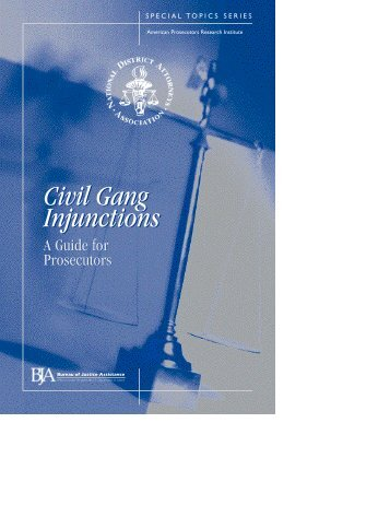 Civil Gang Injunctions - Bureau of Justice Assistance