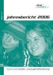 jahresbericht 2006 - okaj