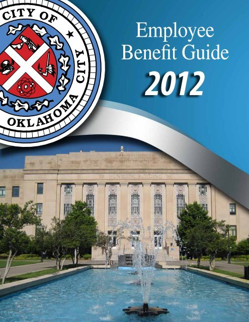 Employee Benefit Guide 2012 - City of Oklahoma City