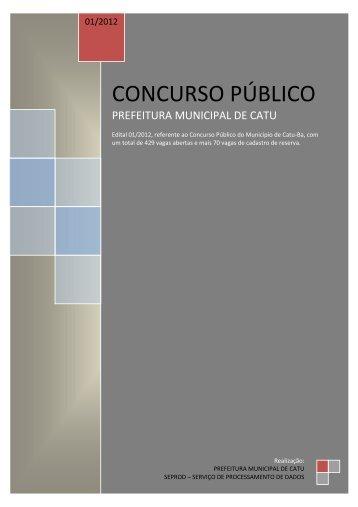 EDITAL PREFEITURA MUNICIPAL DE CATU - Concursos Públicos