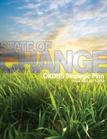 State of Change: OKDHS Strategic Plan Fiscal Years 2013-2018