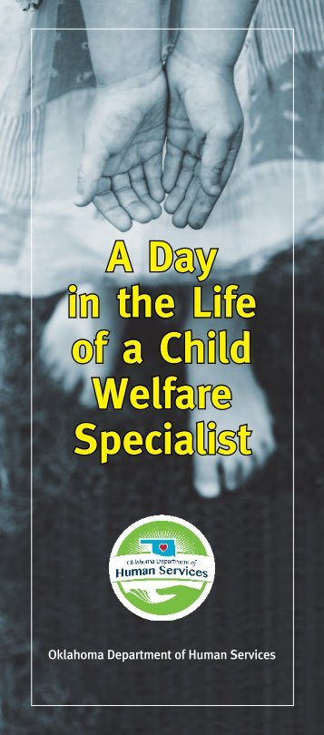 A Day in the Life of a Child Welfare Specialist - Oklahoma ...