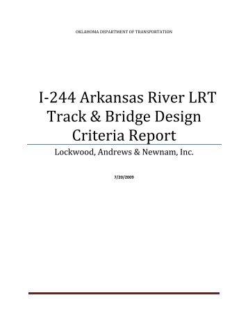 I‐244 Arkansas River LRT Track & Bridge Design Criteria Report