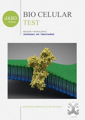 TEST REPASO BIOLOGÍA CELULAR - 1º bachiller
