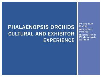 Phalaenopsis Orchids: Dr Graham McKay