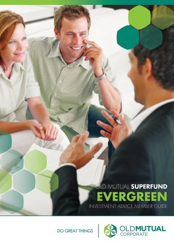 Evergreen Investment Advice Member Guide - Old Mutual