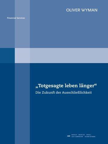 """""""Totgesagte leben länger"""" - Oliver Wyman"""