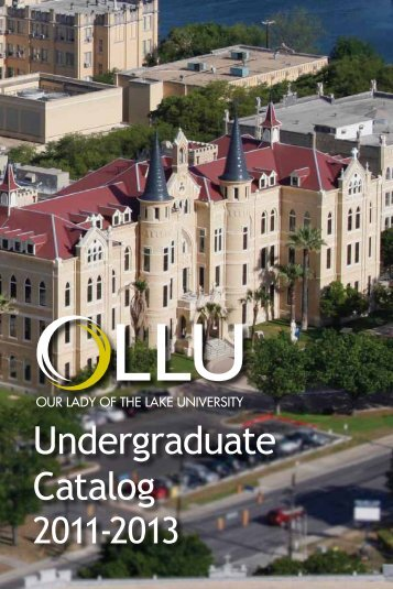Undergraduate Catalog - Our Lady of the Lake University