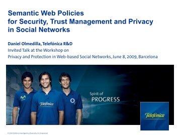 Semantic Web Policies for Security, Trust ... - Daniel Olmedilla